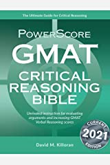 Powerscore GMAT Critical Reasoning Bible 2020: A Comprehensive System for Attacking GMAT Critical Reasoning Questions!: 1 Paperback