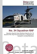 No. 34 Squadron RAF: Squadron, Royal Air Force, Blackburn Beverley, No. 19 Squadron RAF, Royal Aircraft Factory B. E. 2, Royal Aircraft Factory R. E. 8, Bristol Blenheim