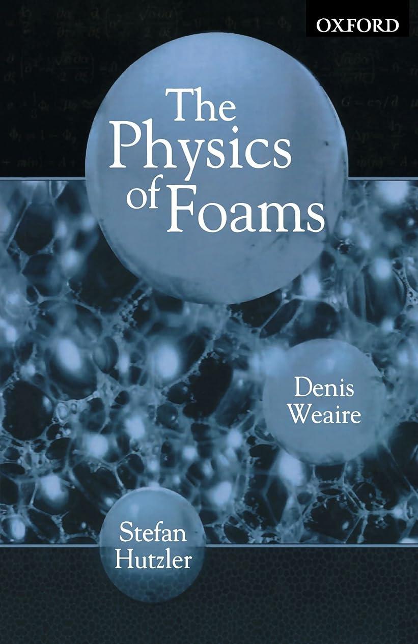 考えるコロニー優れたThe Physics of Foams