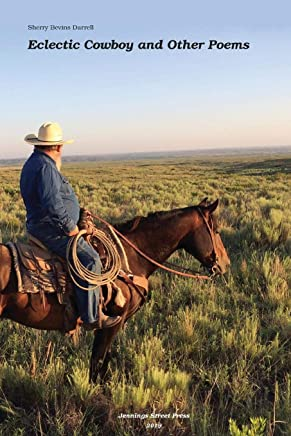 Eclectic Cowboy and Other Poems