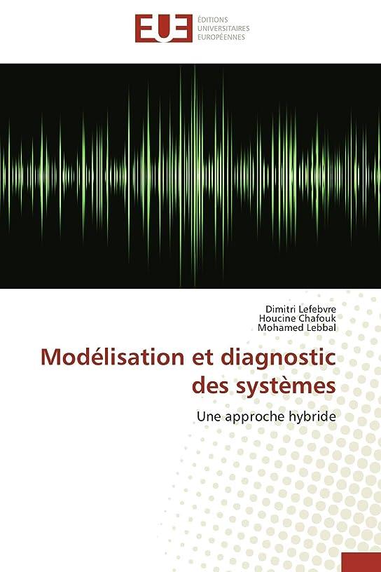 混合した死傷者起訴するModélisation Et Diagnostic Des Systèmes (Omn.Univ.Europ.)