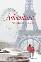 Adventure: No More Please (English Edition)