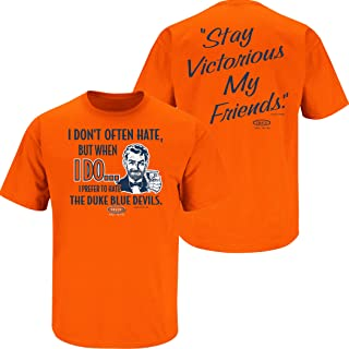 Smack Apparel Syracuse Basketball Fans. Stay Victorious. I Prefer to Hate Orange T Shirt (Sm-5X)