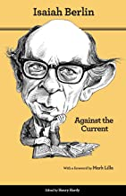 Against the Current: Essays in the History of Ideas - Second Edition