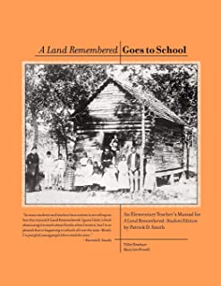 A Land Remembered Goes To School