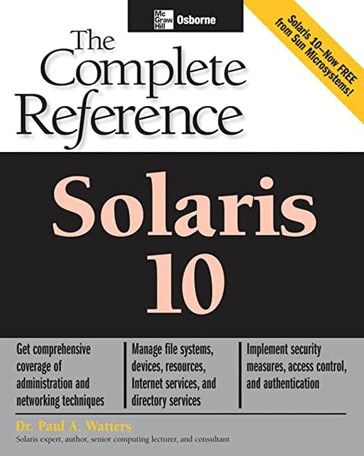 Solaris 10 The Complete Reference (Osborne Complete Reference Series) (English Edition)