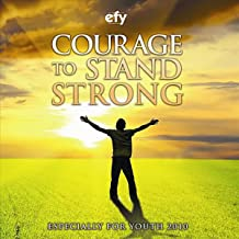 EFY 2010: Especially for Youth (Courage to Stand Strong)