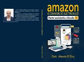 Amazon e commercio elettronico: Parte societaria e fiscale