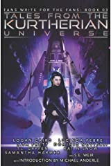 Tales from the Kurtherian Universe: Fans Write For The Fans: Book 3 Paperback