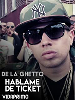 De La Ghetto - Hablame De Ticket