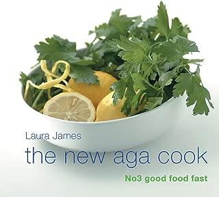 The New Aga Cook: No 3 Good Food Fast (Aga and Range Cookbooks)