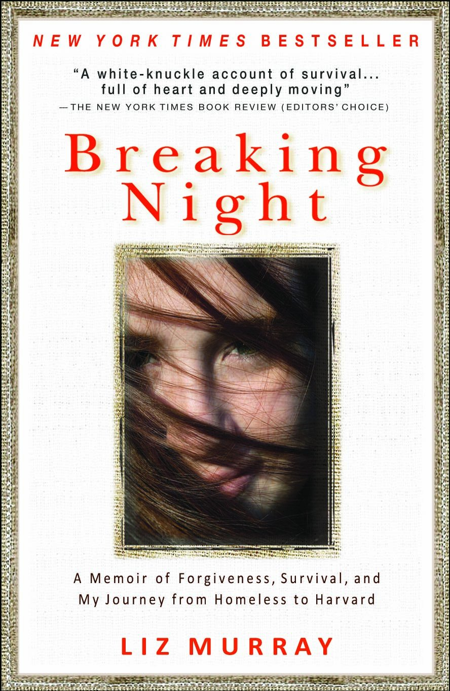 Image OfBreaking Night: A Memoir Of Forgiveness, Survival, And My Journey From Homeless To Harvard
