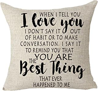 FELENIW I Love You You're The Best Things That Ever Happened to Me Girlfriends Boyfriends Wife Husband Couple Gift Throw Pillow Cover Cushion Case Cotton Linen Material Decorative 18x18 inches