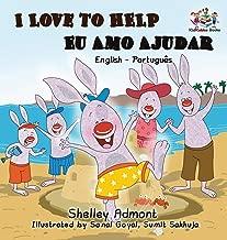 I Love to Help Eu Amo Ajudar (Bilingual Portuguese Book): English Portuguese Bilingual Book