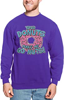 Haase Unlimited Your Donuts Make Me Go Nuts - Funny Unisex Crewneck Sweatshirt