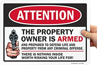 "SmartSign �Attention - The Property Owner is Armed� Sign | 10"" x 14"" Aluminum"