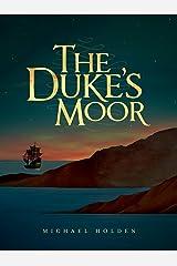 The Duke's Moor Kindle Edition