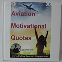 Aviation Motivational Quotes by Capt Shekhar Gupta Pilot