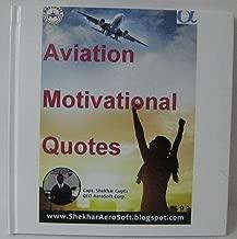 Aviation Motivational Quotes by Capt Shekhar Gupta Pilot