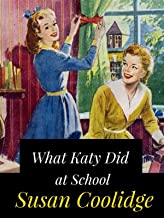 What Katy Did at School (Annotated): Katy #2