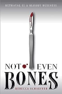 Not Even Bones (1) (Market of Monsters)