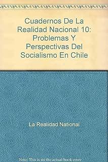 Cuadernos De La Realidad Nacional 10: Problemas y Perspectivas Del Socialismo En Chile