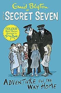 Secret Seven Colour Short Stories: Adventure on the Way Home: Book 1