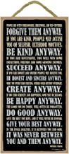 SJT ENTERPRISES, INC. Forgive Them Anyway. Be Kind Anyway. Succeed Anyway. Be Honest and Sincere Anyway. It was Never Between You and Them Anyway. Mother Teresa 5