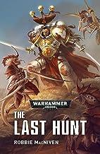 The Last Hunt (Warhammer 40,000)
