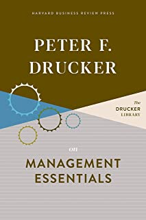 Peter F. Drucker on Management Essentials