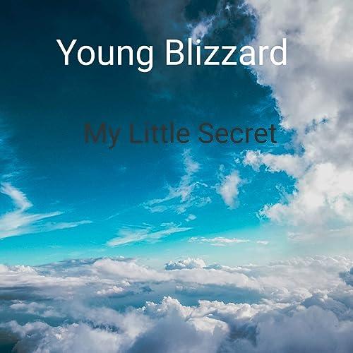 Amazon.com: My Little Secret [Explicit]: Young Blizzard: MP3 ...