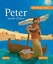 Peter, Apostle of Jesus: The Life of a Saint
