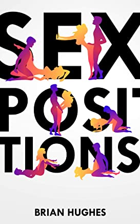 Sex Positions, Transitions and Intuitions (English Edition)