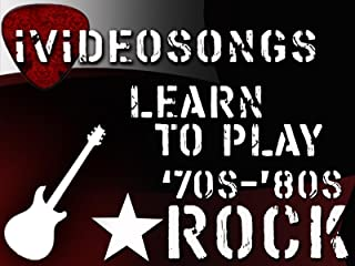 Learn To Play 70's And 80's Rock Volume 3