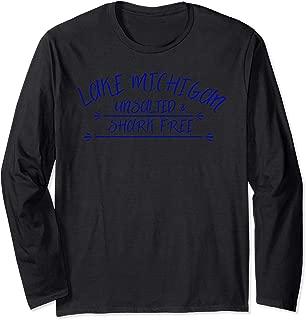 Lake Michigan Unsalted Shark Free Great Gift Idea Fun Long Sleeve T-Shirt