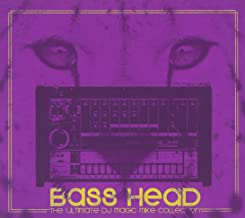 Bass Head: The Ultimate DJ Magic Mike Collection