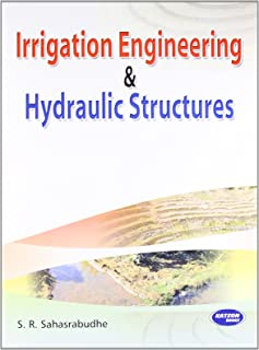 Irrigation Engineering & Hydraulic Structures