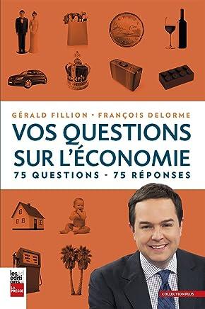 Vos Questions Sur lÉconomie 75 Questions - 75 Reponses
