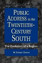 Public Address in the Twentieth-Century South: The Evolution of a Region