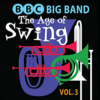 The Age of Swing, Vol. 3