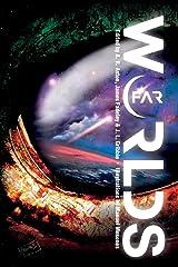 Far Worlds Paperback