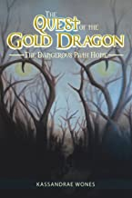 The Quest of the Gold Dragon: The Dangerous Path Home
