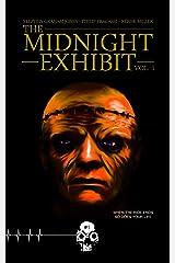 The Midnight Exhibit Vol. 1 (Rewind or Die) Kindle Edition