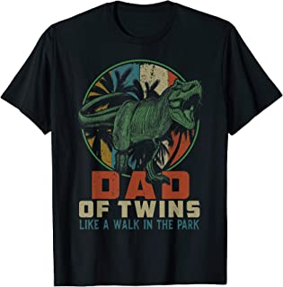 Mens Dad of Twins is a Walk in the Park Shirt Dinosaurs Papa