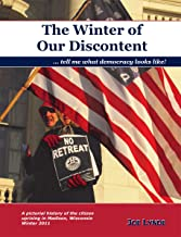 The Winter of Our Discontent: Tell Me What Democracy Looks Like