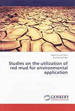 Studies on the utilization of red mud for environmental application