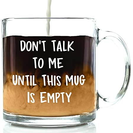 Don't Talk To Me Funny Coffee Mug - Best Christmas Gifts for Men, Women, Husband, Wife - Cool Xmas Gag Gift Ideas for Him, Her, Dad, Mom from Son, Daughter - Unique Birthday Present - Fun Novelty Cup