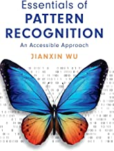 Essentials of Pattern Recognition: An Accessible Approach