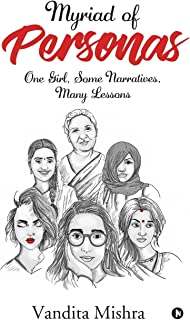 Myriad of Personas: One Girl, Some Narratives, Many Lessons
