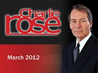 Charlie Rose March 2012